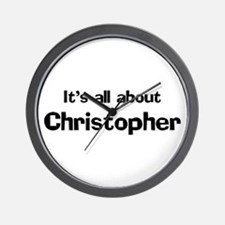 It's all about Christopher Wall Clock