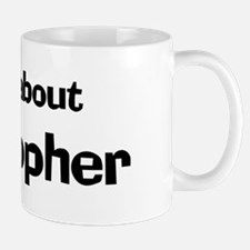 It's all about Christopher Mug