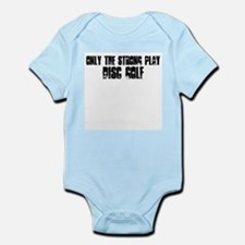 Only the strong play disc gol Infant Bodysuit