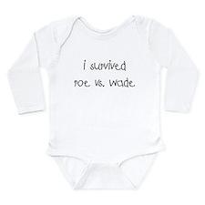 I SURVIVED ROE VS. WADE Long Sleeve Infant Bodysui