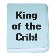 KING OF THE CRIB baby blanket