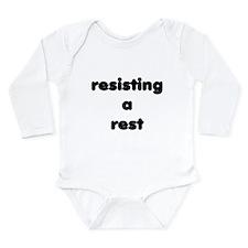 RESISTING A REST Long Sleeve Infant Bodysuit