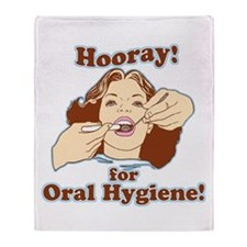 Hooray For Oral Hygiene Throw Blanket