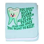 Funny Dentist Quote baby blanket