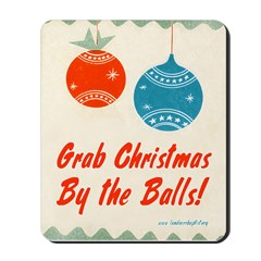 Christmas By the Balls Mousepad