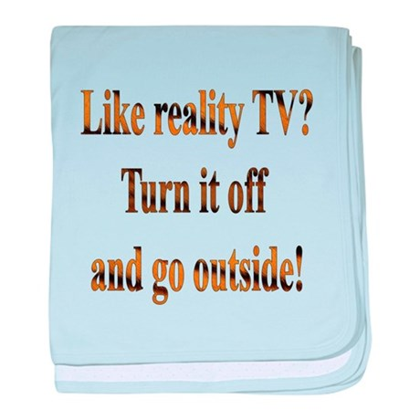 Turn off the TV & Go Outside baby blanket