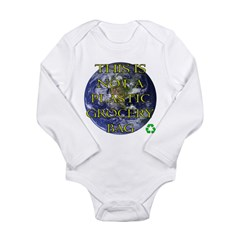 Not a Plastic Bag Long Sleeve Infant Bodysuit