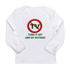 Turn Off The TV Long Sleeve Infant T-Shirt