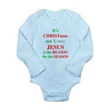 Christmas not XMAS Long Sleeve Infant Bodysuit