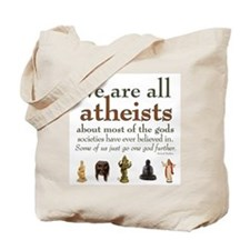 We're All Atheists Tote Bag