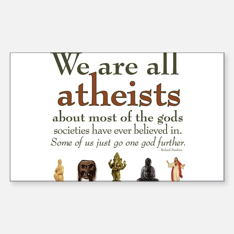 We're All Atheists Decal