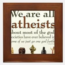 We're All Atheists Framed Tile