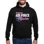 Proud Air Force Sister Hoodie (dark)