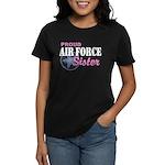 Proud Air Force Sister Women's Dark T-Shirt