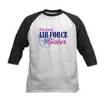 Proud Air Force Sister Kids Baseball Jersey