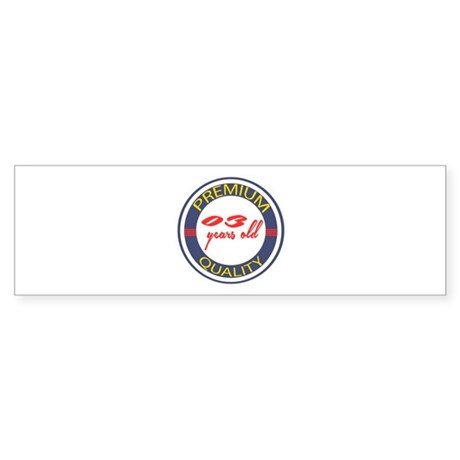 Premium Quality 03 Sticker (Bumper)