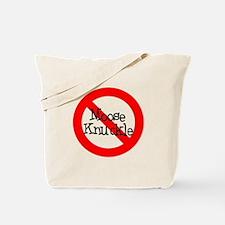 No Moose Knuckle Tote Bag