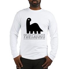 Thesaurus Long Sleeve T-Shirt
