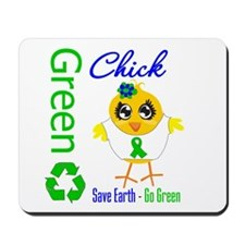 Save Earth Go Green Chick Mousepad