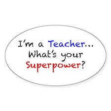 Teacher Superpower Bumper Stickers