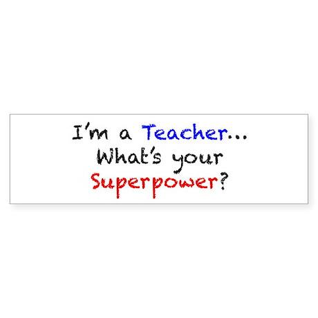 Teacher Superpower Sticker (Bumper)
