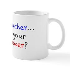 Teacher Superpower Small Mugs