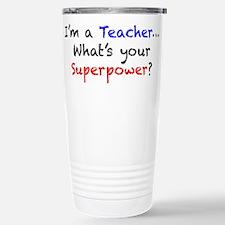 Teacher Superpower Stainless Steel Travel Mug