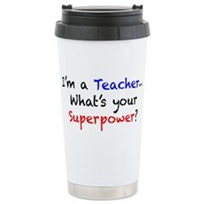 Teacher Superpower Travel Mug