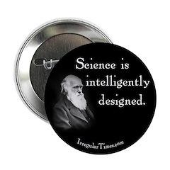 Darwin Science Intelligent Design Button