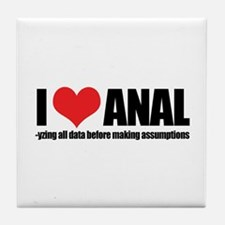 I Love Anal-yzing Tile Coaster