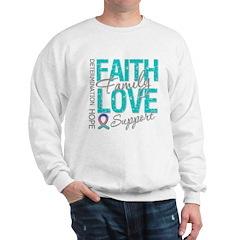 Thyroid Cancer Faith Family Sweatshirt