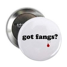 "got fangs? 2.25"" Button (10 pack)"