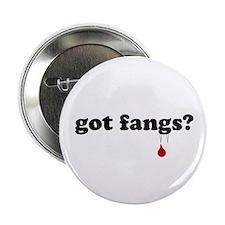 """got fangs? 2.25"""" Button"""