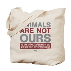 Animals Are Not Ours Tote Bag