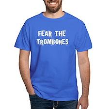Fear the Trombones T-Shirt