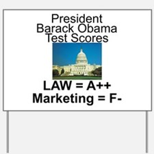 Obama's test scores Yard Sign