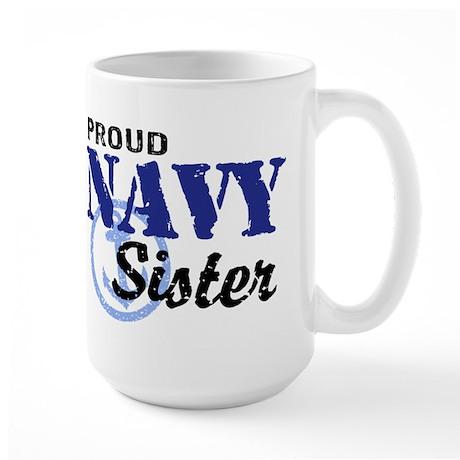 Proud Navy Sister Large Mug