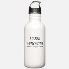 I COOK WITH WINE SOMETIMES I Water Bottle