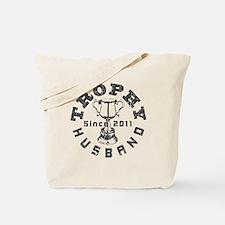 Trophy Husband Since 2011 Tote Bag