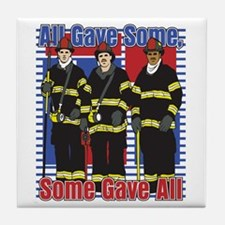 Firefighter Some Gave All Tile Coaster