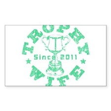 Trophy Wife Since 2011 mint green Decal