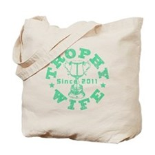 Trophy Wife Since 2011 mint green Tote Bag
