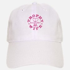 Trophy Wife Since 2011 pink Baseball Baseball Cap