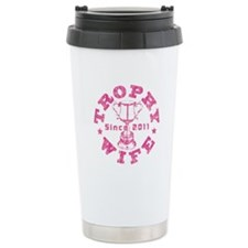 Trophy Wife Since 2011 pink Stainless Steel Travel