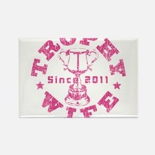 Trophy Wife Since 2011 pink Rectangle Magnet