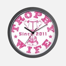 Trophy Wife Since 2011 pink Wall Clock