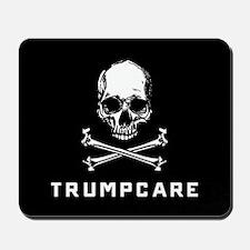 Skull and Crossbones Trumpcare Mousepad