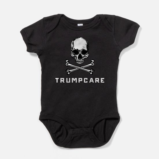 Skull and Crossbones Trumpcare Baby Bodysuit