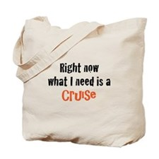 I need a Cruise Tote Bag