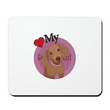 Love good girl Daschund Mousepad